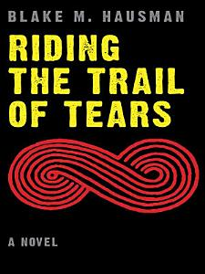 Riding the Trail of Tears Book