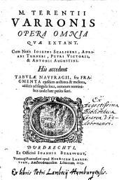 Opera omnia, quae extant, cum notis Josephi Scaligeri, Adriani Turnebi (etc.) His accedunt tabulae naufragii, seu fragmenta ejusdem auctiora et meliora