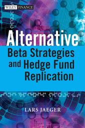 Alternative Beta Strategies and Hedge Fund Replication