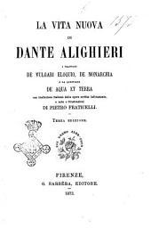 Opere minori di Dante Alighieri: La Vita Nuova, Volume 2