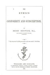 The Ethics of Conformity and Subscription