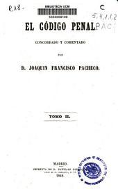 El código penal concordado y comentado: Volumen 2