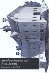 American Farming and Stock Raising: With Useful Facts for the Household, Devoted to Farming in All Its Departments, Volume 2