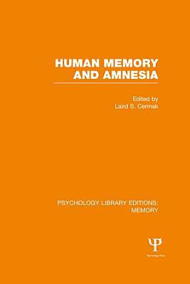Human Memory and Amnesia  PLE  Memory  PDF