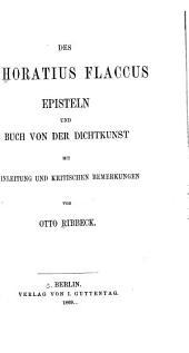 Des Q. Horatius Flaccus Episteln und Buch von der Dichtkunst