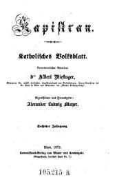 Kapistran: katholisches Volksblatt, Band 6