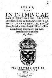 Iusta sive in D. Imperatoris ... Ferdinandi Excessum subita ... oratio ... habita