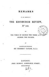 Remarks on an article [by lord Brougham] in the Edinburgh review, no. 135, on the times of George the third and George the fourth