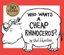 Who Wants a Cheap Rhinoceros  Book