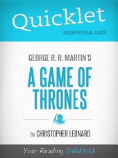 Quicklet on A Game of Thrones by George R. R. Martin: Want to learn what happens in A Game Of Thrones? Our Quicklet will teach you what happens in a fraction of the time!