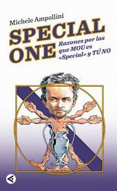Special One: Razones por las que Mou es Special y tú no