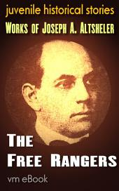 The Free Rangers: Joseph A. Altsheler