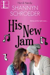 His New Jam