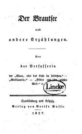 Der Brautsee und andere Erzählungen