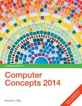 New Perspectives on Computer Concepts 2014, Comprehensive: Edition 17