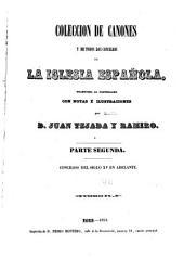 Coleccion de cánones de la iglesia española: publicada en latin á espensas de nuestros reyes
