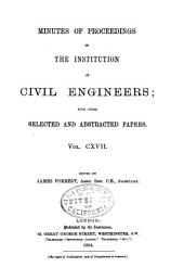 Minutes of Proceedings of the Institution of Civil Engineers: Volume 117