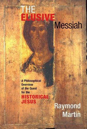 The Elusive Messiah PDF