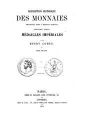 Description historique des monnaies frappées sous l'Empire Romain communement appelées médailles impériales: II, Volume1