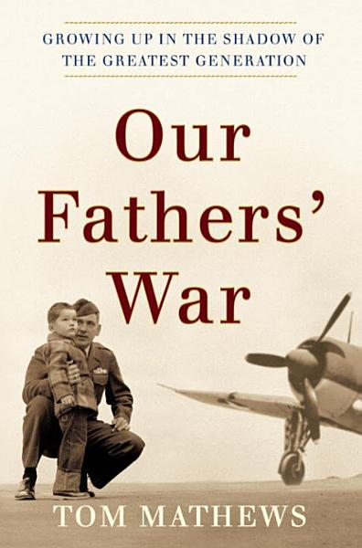 Download Our Fathers  War Book