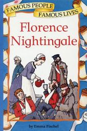 Florence Nightingale: Famous People, Famous Lives