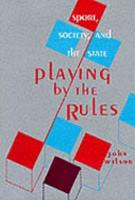 Playing by the Rules PDF