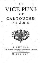 Le Vice puni ou Cartouche, poeme