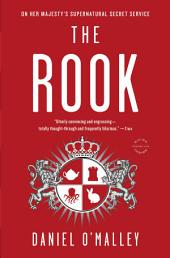 The Rook: A Novel