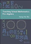 Teaching School Mathematics: Pre-Algebra