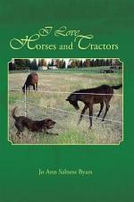 I Love Horses and Tractors