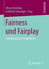 Fairness und Fairplay: Interdisziplinäre Perspektiven