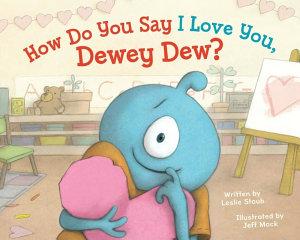 How Do You Say I Love You  Dewey Dew  PDF