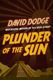 Plunder of the Sun: Book 2