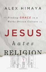 Jesus Hates Religion Book PDF