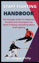 Staff Fighting Handbook