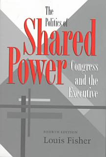 The Politics of Shared Power Book