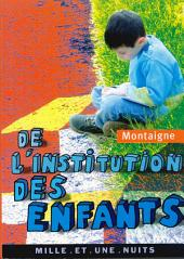 De l'institution des enfants