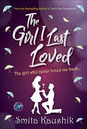 The Girl I Last Loved