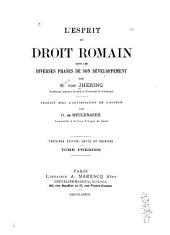 L'esprit du droit romain: dans les diverses phases de son développement