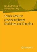 Soziale Arbeit in gesellschaftlichen Konflikten und K  mpfen PDF