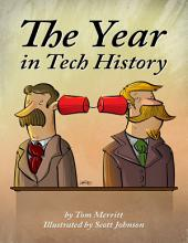 The Year in Tech History