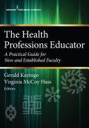 The Health Professions Educator