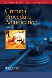 Criminal Procedure-Adjudication