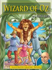 Wizard of OZ: Illustrated Graphic Novels
