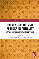 Piracy, Pillage, and Plunder in Antiquity