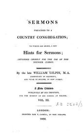 Sermons Preached to a Country Congregation: To which are Added a Few Hints for Sermons, Volume 3