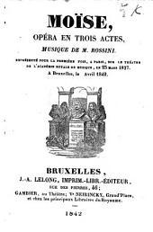 Moise: opéra en trois actes