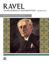 Valses nobles et sentimentales: Advanced Piano Music from the Alfred Masterwork Edition