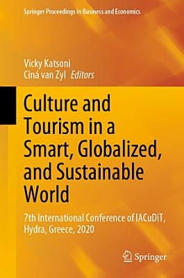 Culture and Tourism in a Smart  Globalized  and Sustainable World