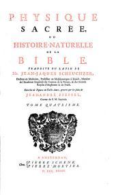 Physique sacrée, ou Histoire-naturelle de la Bible: Volume4